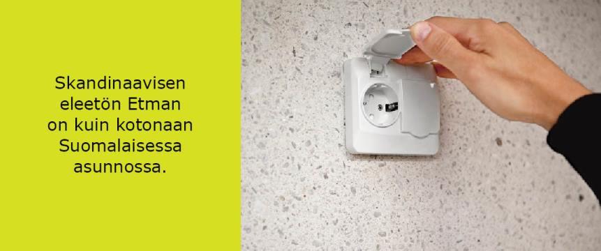 Etman asennuskalusteet ovat skandinaavista muotoilua. Etmanin eleetön muotoilu on samaan aikaan klassinen ja moderni ja se sopii hyvin suomalaiseen asuntoon.